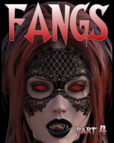 Fangs Part 4