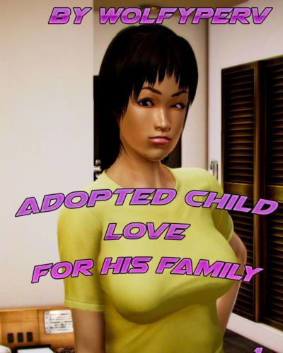 Adopted Child Love for his Family 1