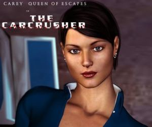 Carey Queen of Escapes - The Carcrusher