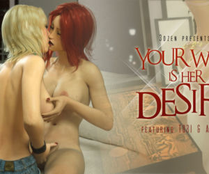 Your Wish Is Her Desire