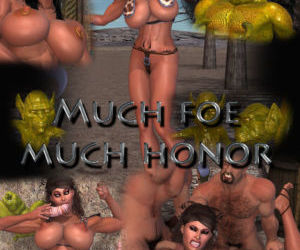 Much Foe Much Honor