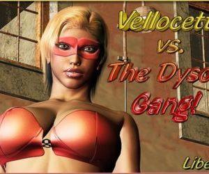 Vellocett Vs The Dyson Gang