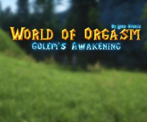 World Of Orgasm Golems Awakening