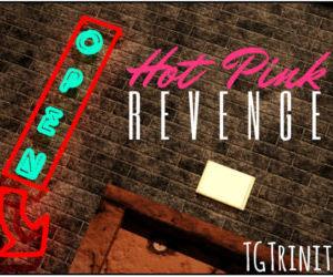 Hot Pink - Revenge