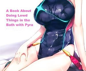 Ofuro de Homura to Sukebe Suru Hon - A Book About Doing Lewd Things in the Bath with Pyra
