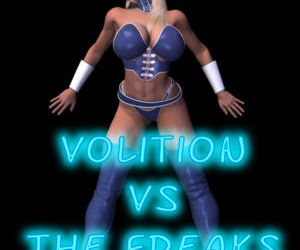 Volition vs The Freaks