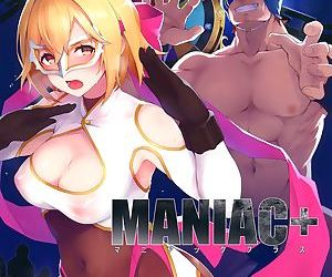 MANIAC+